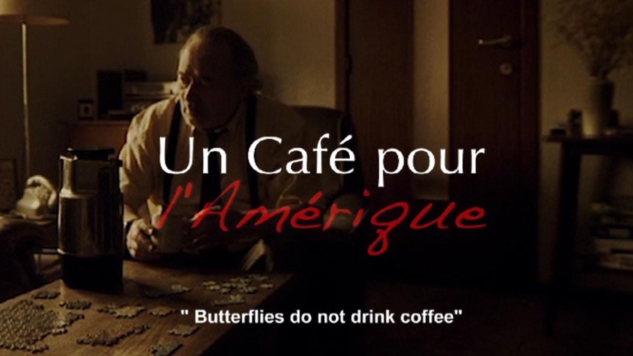Butterflies Do Not Drink Coffee