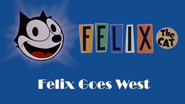 Felix the Cat: Felix Goes West