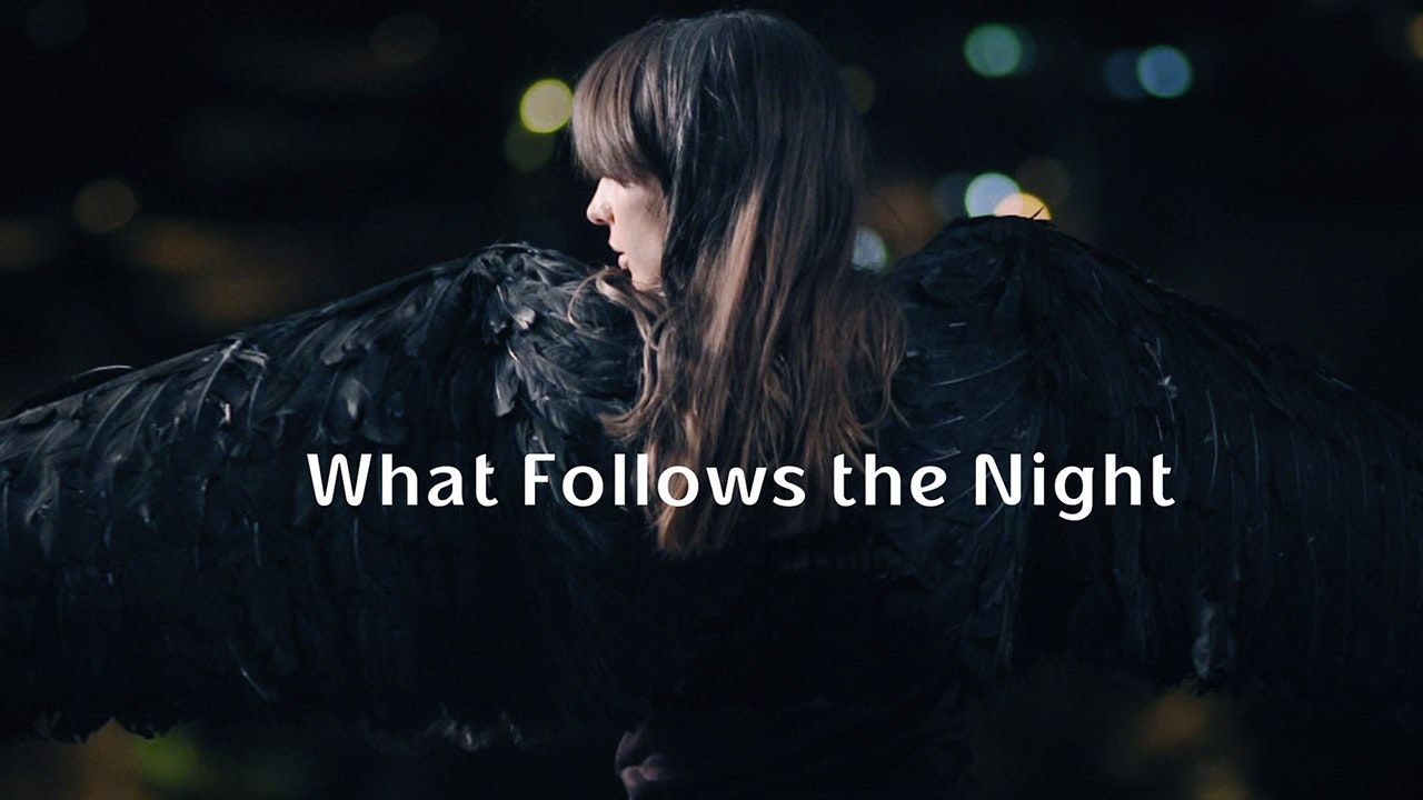 What Follows the Night
