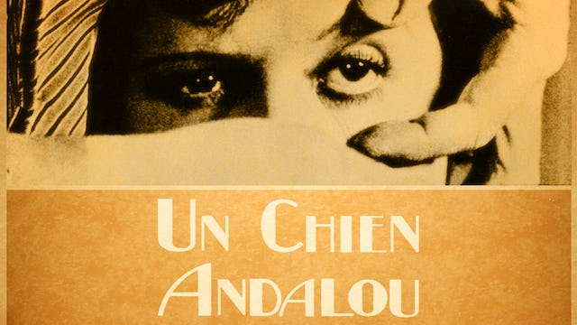Un Chien Andalou (The Andalusian Dog)