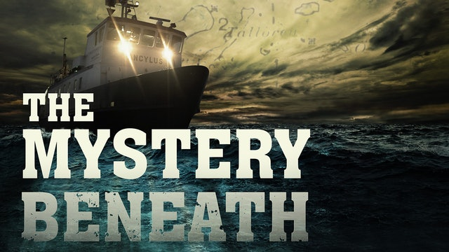 The Mystery Beneath