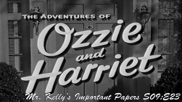 "Ozzie & Harriet ""Kelly's Important Pa..."