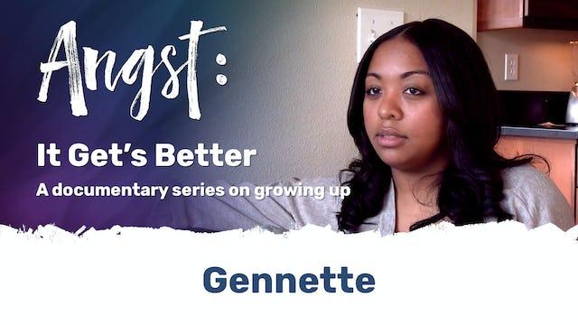 Angst: It Gets Better - Geannette