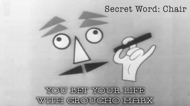 You Bet your Life with Groucho Marx - Secret Word - Chair