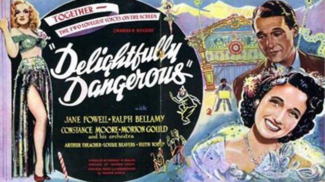 Delightfully Dangerous