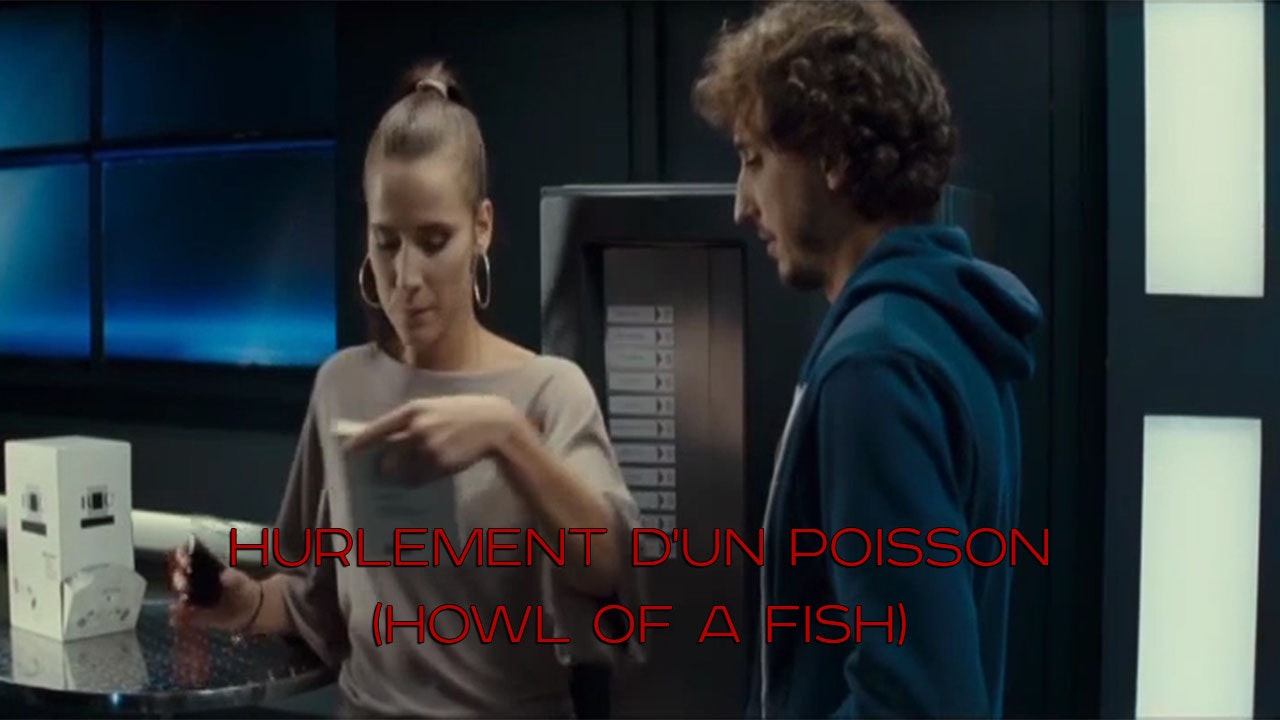 Hurlement d'un poisson (Howl of a Fish)