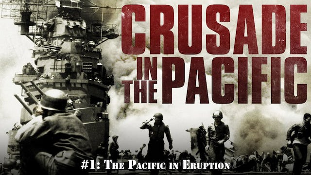 """Crusade in the Pacific- Chapter One: """"The Pacific in Eruption"""""""