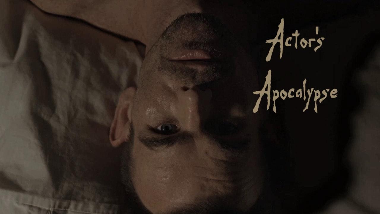 Actor's Apocalypse