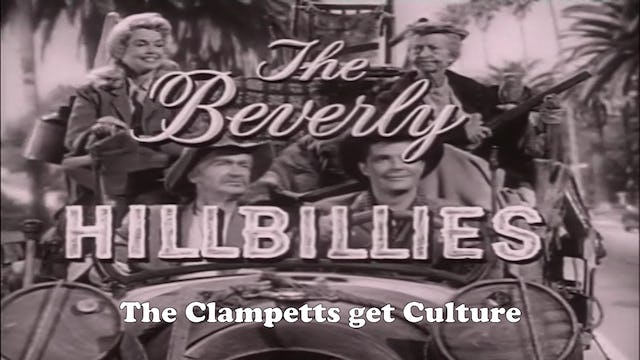 "Beverly Hillbillies ""The Clampetts Get Culture"""