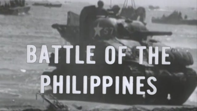 "Combat Camera: The Pacific- ""Battle of Philippines (And The Battle of Iwo Jima)"""