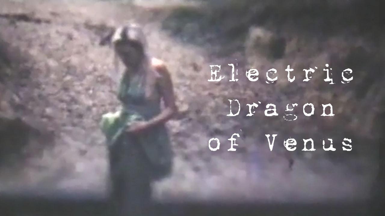 Electric Dragon Of Venus