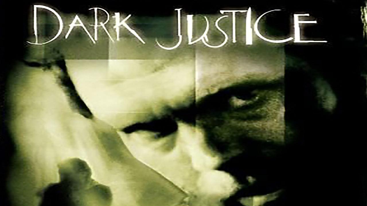 Dark Justice (Yup Yup Man)