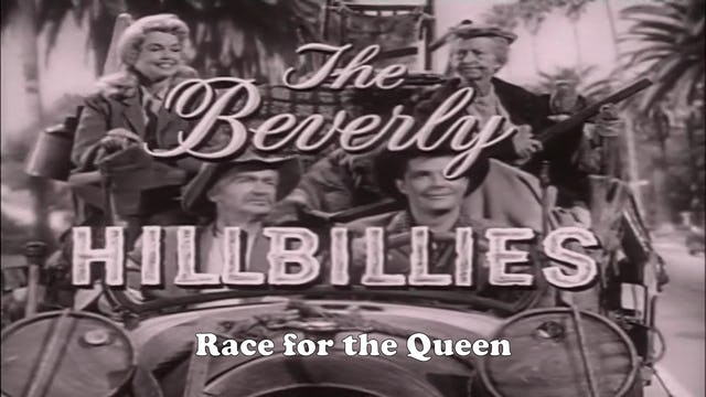 "Beverly Hillbillies ""Race for the Queen"""