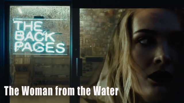 The Back Pages: S1E7 - The Woman from the Water
