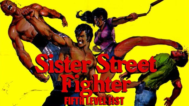 Sister Street Fighter, Fifth Level Fist