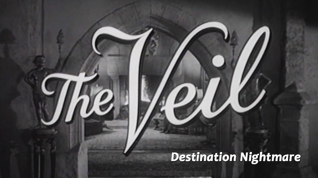 "The Veil: Season 1: ""Destination Nightmare"""