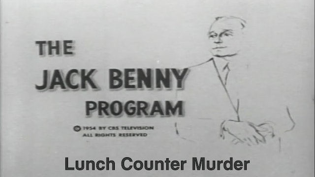 "Jack Benny Show ""Lunch Counter Murder"""