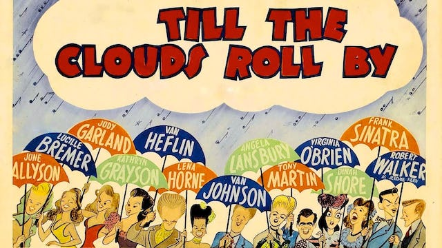 Till the Clouds Roll By