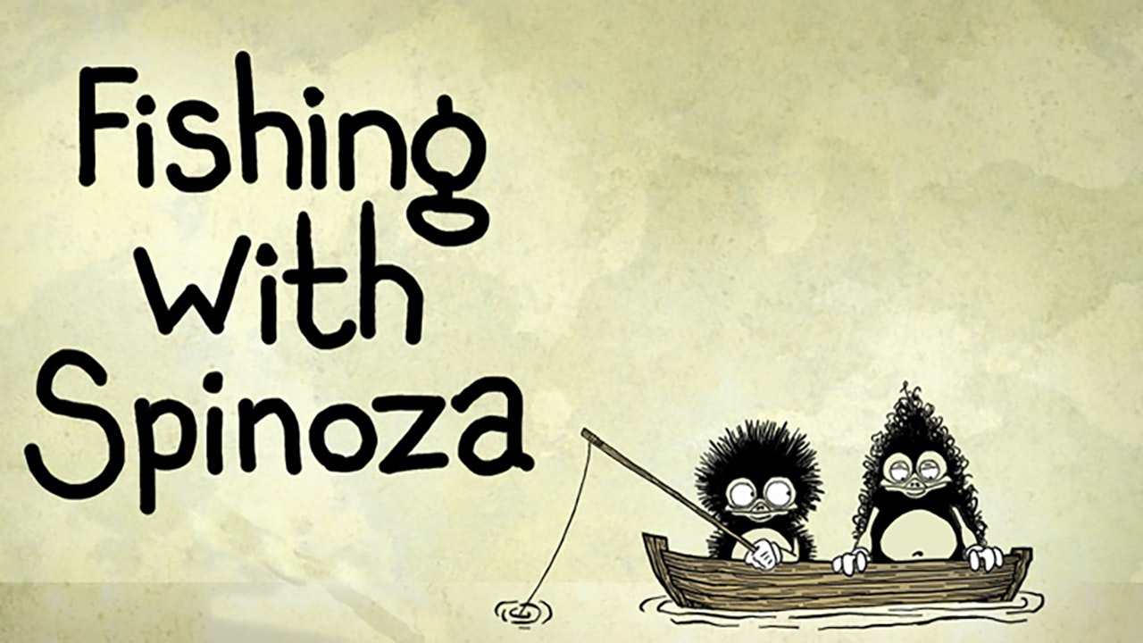 Fishing with Spinoza