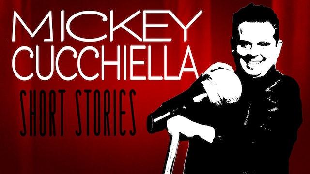 Mickey Cucchiella: Short Stories