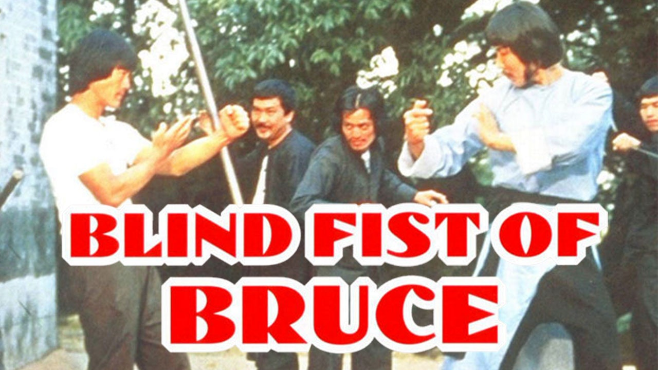 Blind Fist of Bruce