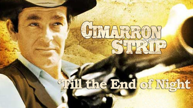 "Cimarron Strip: ""Till the End of Night"""