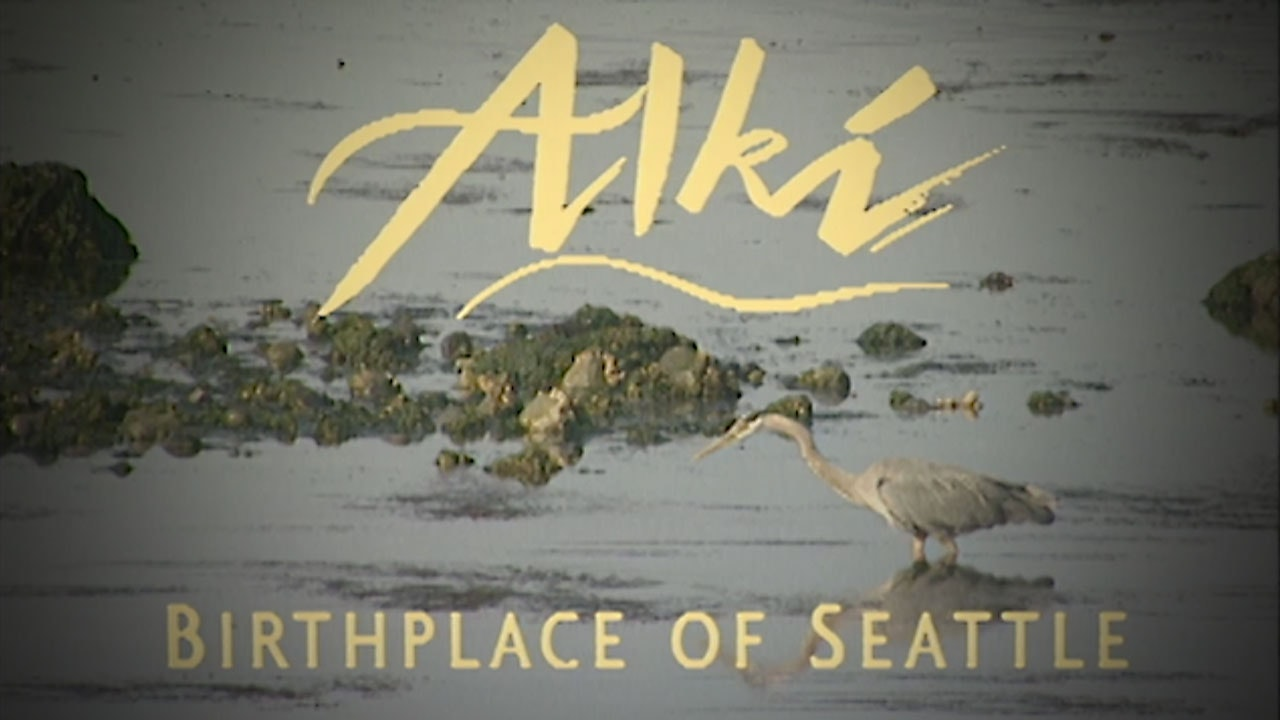 Alki: Birthplace of Seattle