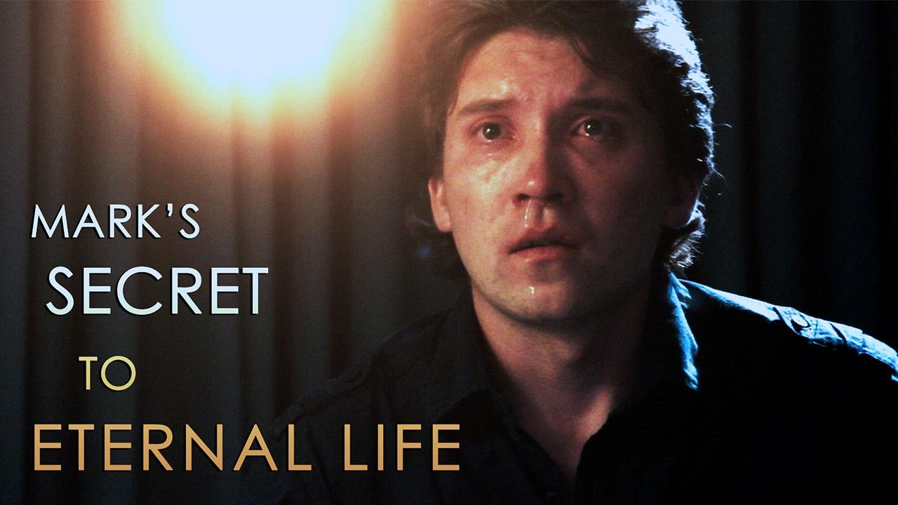 Mark's Secret to Eternal Life
