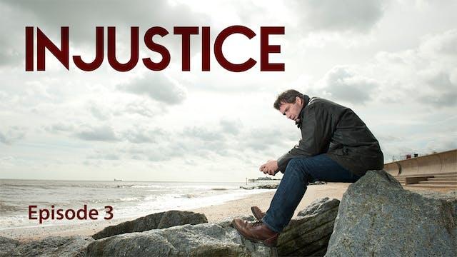 Injustice - Episode 3