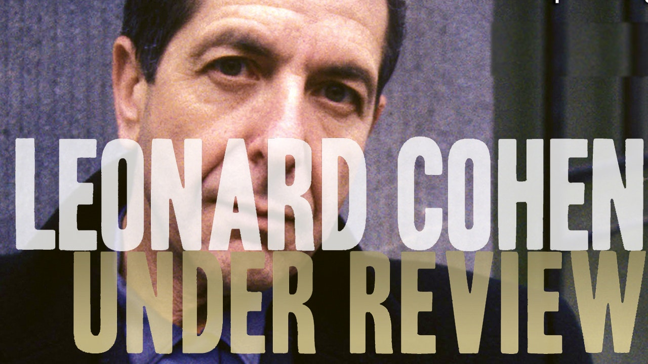 Leonard Cohen- 1978-2006: Under Review