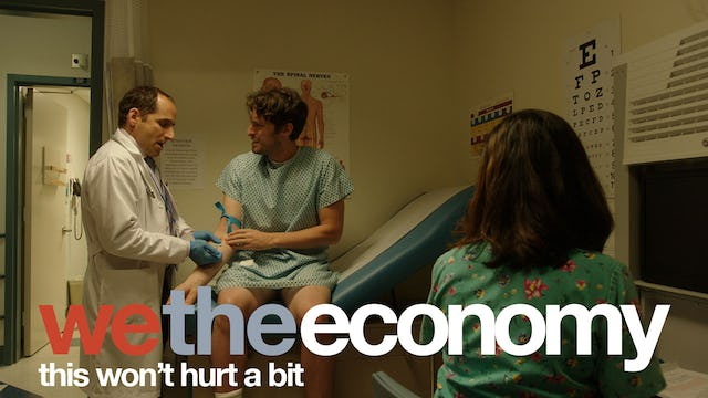We The Economy: This Won't Hurt A Bit
