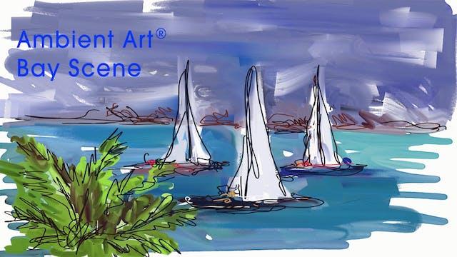 AmbientArt® Bay Scene