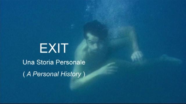 Exit: Una storia personale (Exit: A Personal History)