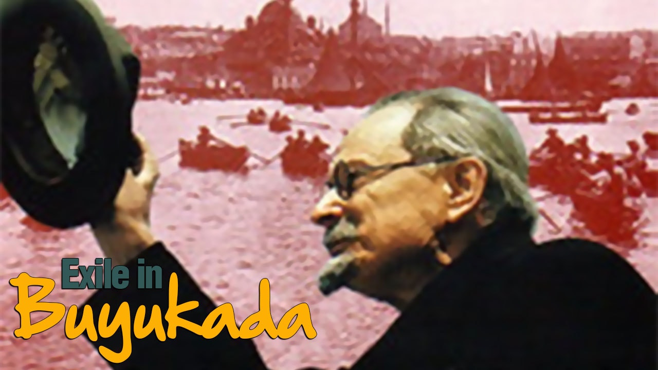 Exile in Buyukada