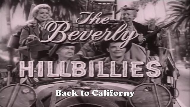 "Beverly Hillbillies ""Back to Californy"""