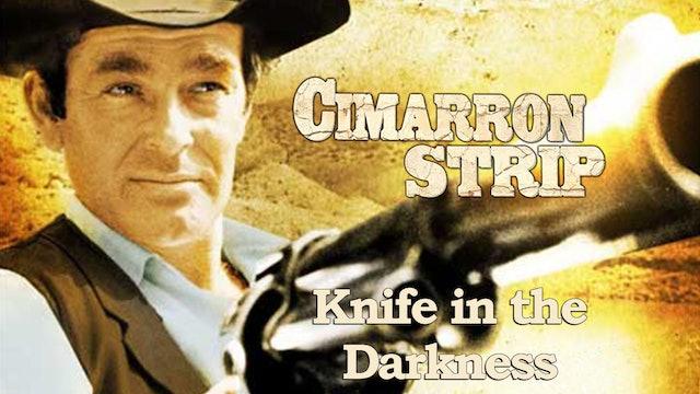"Cimarron Strip: ""Knife in the Darkness"""