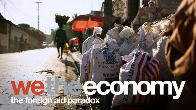 We The Economy: Foreign Aid Paradox