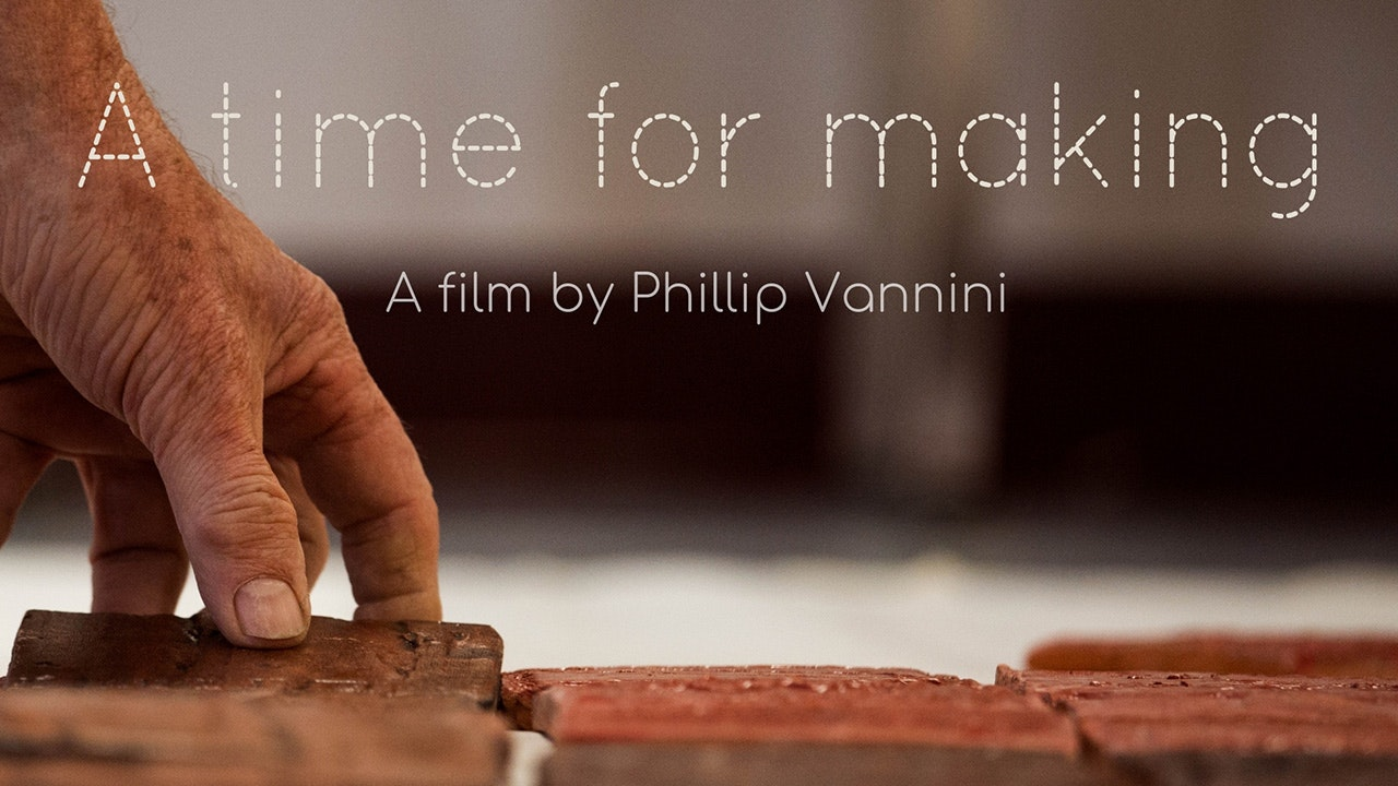 A Time for Making
