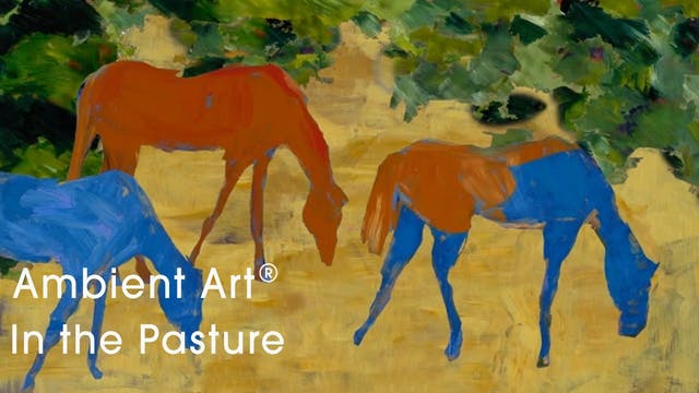 AmbientArt® In the Pasture