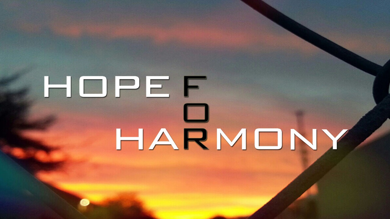 Hope for Harmony