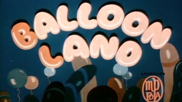 Cartoons That Time Forgot: Balloon Land