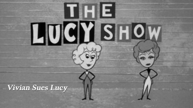 "The Lucy Show ""Vivian Sues Lucy"""