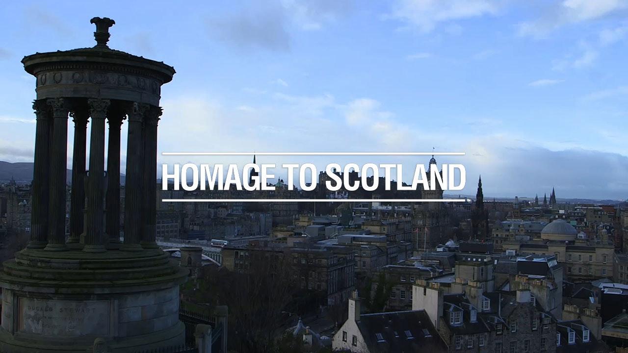 Homage to Scotland