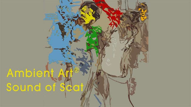 AmbientArt® Sound of Scat
