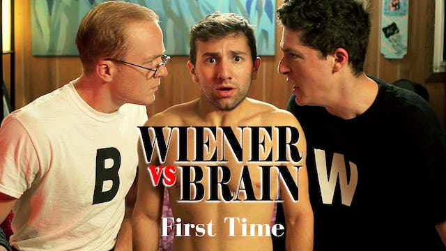 Wiener vs. Brain - First Time