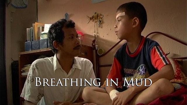 Breathing in mud