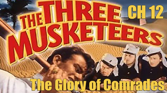 The Three Musketeers Chapter 12: The Glory of Comrades