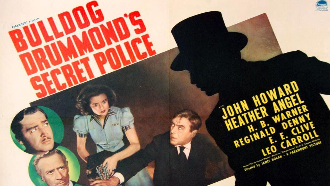 Bulldog Drummond Secret Police