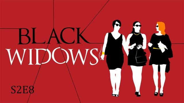Black Widows S2E8