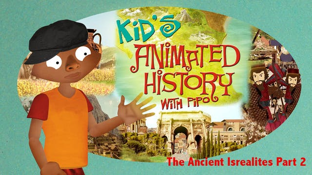 The Ancient Israelites - Part 2
